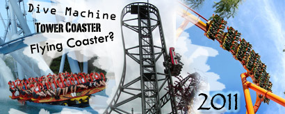 Novità 2011: Dive Machine - Tower Coaster - Flying Coaster??